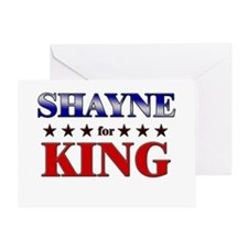 SHAYNE for king Greeting Card