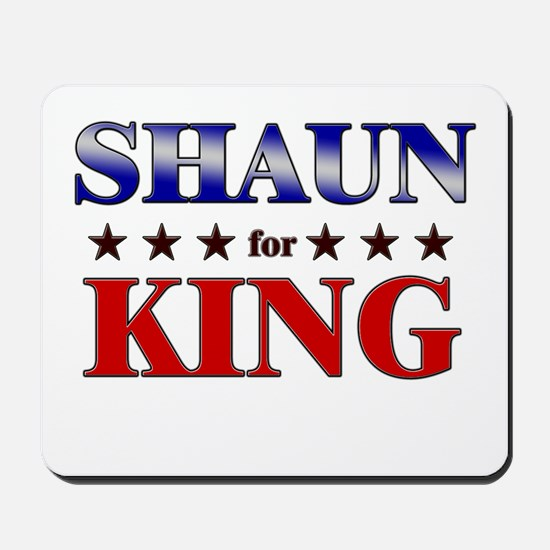 SHAUN for king Mousepad