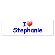 I Love Stephanie (Blue) Bumper Bumper Sticker