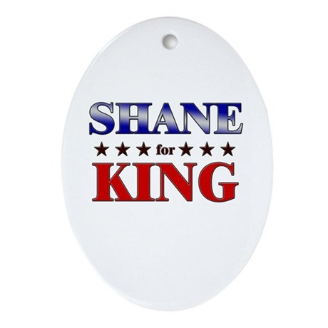 SHANE for king Oval Ornament