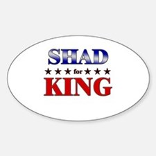 SHAD for king Oval Decal