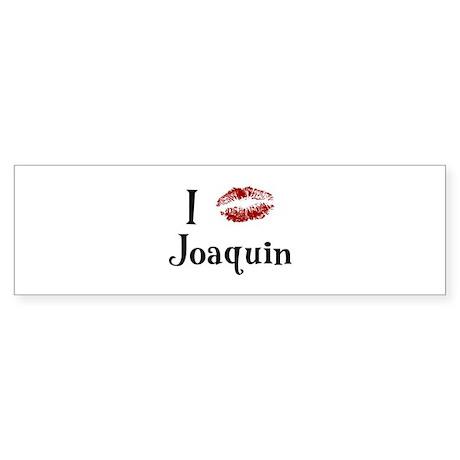 I Kissed Joaquin Bumper Sticker