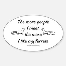Like My Ferrets Oval Decal