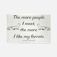 Like My Ferrets Rectangle Magnet