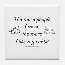 Like My Rabbit Tile Coaster