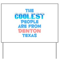 Coolest: Denton, TX Yard Sign