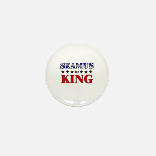 SEAMUS for king Mini Button