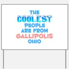Coolest: Gallipolis, OH Yard Sign