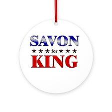 SAVON for king Ornament (Round)