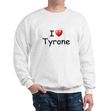 I Love Tyrone (Black) Sweatshirt
