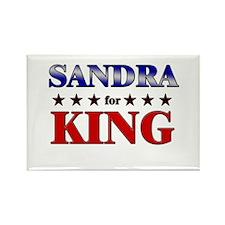 SANDRA for king Rectangle Magnet