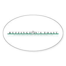 Huffington's Toast Oval Decal