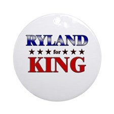 RYLAND for king Ornament (Round)
