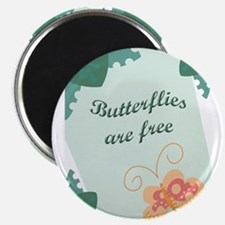 Butterflies Are Free Magnet