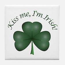 Kiss me, I'm Irish! Tile Coaster