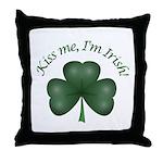 Kiss me, I'm Irish! Throw Pillow