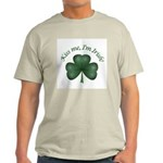 Kiss me, I'm Irish! Light T-Shirt