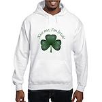 Kiss me, I'm Irish! Hooded Sweatshirt
