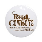 Real Cowboys Ornament (Round)