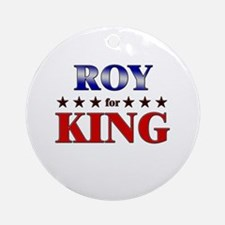 ROY for king Ornament (Round)