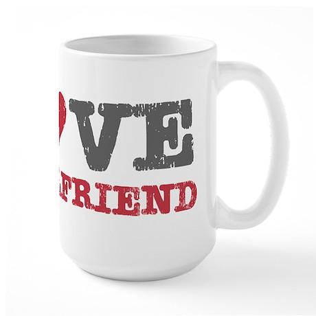 I Love (heart) My Girlfriend Large Mug