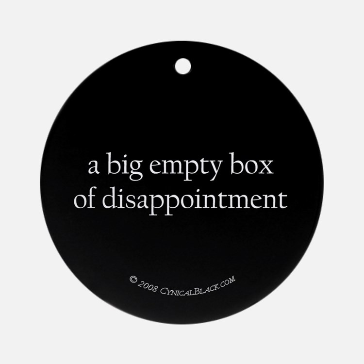 disappointment Ornament (Round)