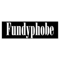 Fundyphobe Bumper Bumper Sticker