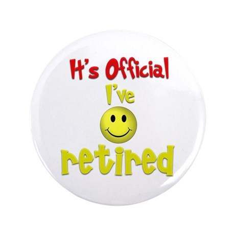 """Officially Retired.:-) 3.5"""" Button (100 pack)"""