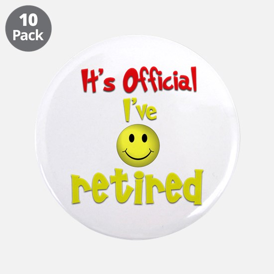 """Officially Retired.:-) 3.5"""" Button (10 pack)"""