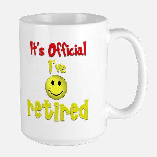 Officially Retired.:-) Large Mug