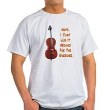Cello for the Exercise T-Shirt