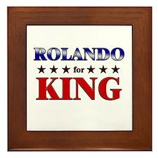 ROLANDO for king Framed Tile