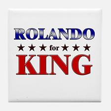 ROLANDO for king Tile Coaster