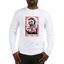 Follow Chairman Pug! Long Sleeve T-Shirt