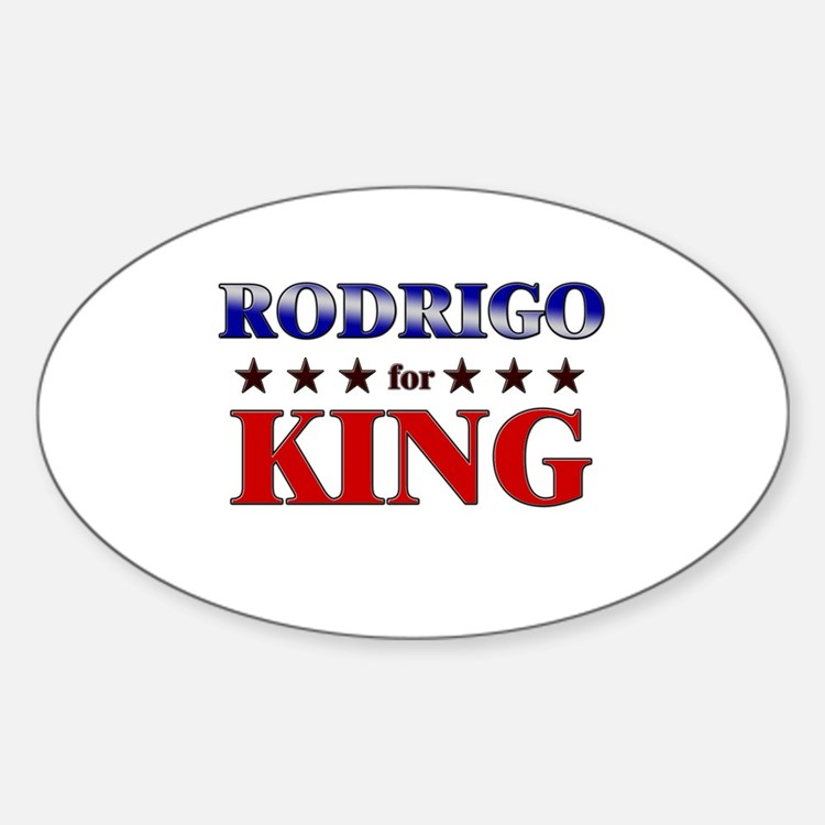 RODRIGO for king Oval Decal