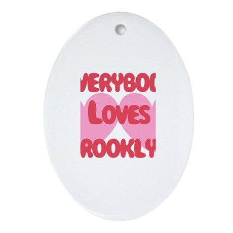 Everybody Loves Brooklyn Oval Ornament