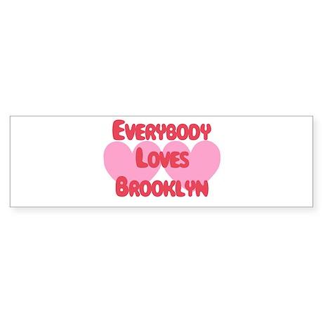 Everybody Loves Brooklyn Bumper Sticker