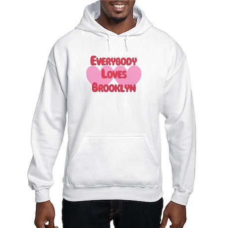 Everybody Loves Brooklyn Hooded Sweatshirt