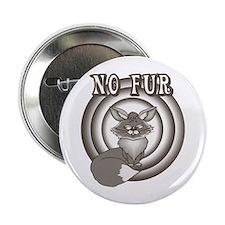 Retro No Fur Button