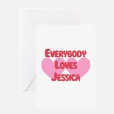 Everybody Loves Jessica Greeting Card