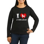 I love chihuahuas Women's Long Sleeve Dark T-Shirt