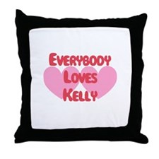 Everybody Loves Kelly Throw Pillow
