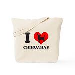 I love chihuahuas Tote Bag