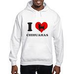 I love chihuahuas Hooded Sweatshirt