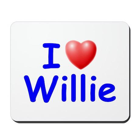 I Love Willie (Blue) Mousepad