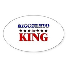 RIGOBERTO for king Oval Decal