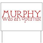 Murphy: Optimist Yard Sign
