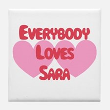 Everybody Loves Sara Tile Coaster