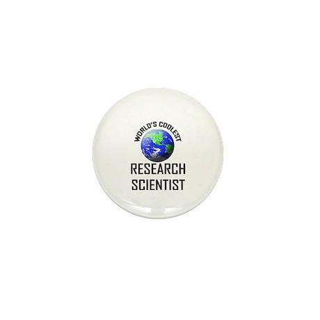 World's Coolest RESEARCH SCIENTIST Mini Button