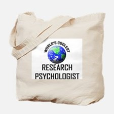 World's Coolest RESEARCH PSYCHOLOGIST Tote Bag